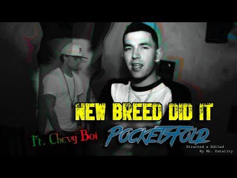 NewBreedDidit - PocketsFold Ft. Chevy Boi (Official Music Video) [Produced By NewBreedDidIt]