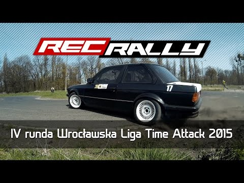 IV runda Wrocławska Liga Time Attack 2015 - Action, Drift, Max Attack by RecRally