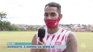 Noroeste traz reforços para série A3 do Campeonato Paulista