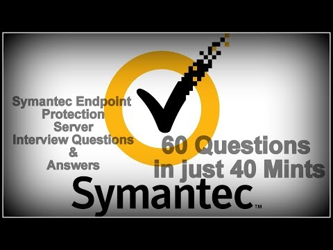 Symantec Endpoint Protection Server Interview Questions & Answers