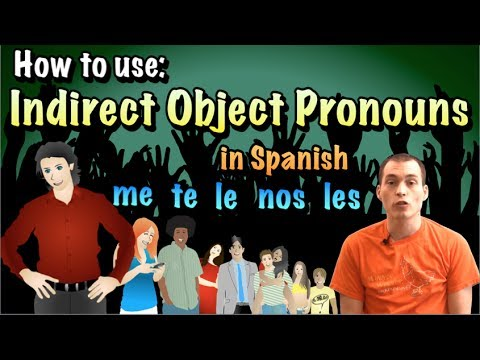 02 Spanish Lesson - Indirekte Objekt Pronomen (me, te, le, nos, * os, les)