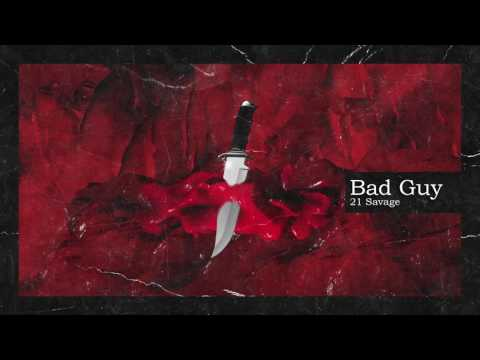 21 Savage & Metro Boomin - Bad Guy (Official Audio)