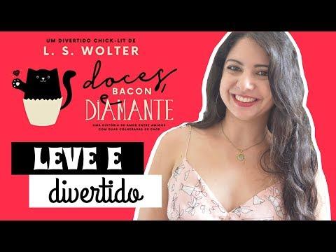 GOSTOSO DE LER: DOCES, BACON E DIAMANTE, DE L.S. WOLTER | MINHA VIDA LITERÁRIA