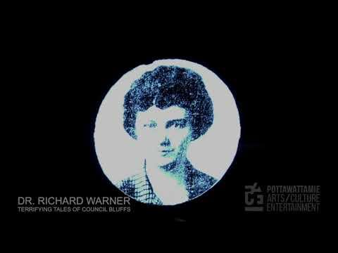 Terrifying Tales of Council Bluffs  - Dr. Richard Warner