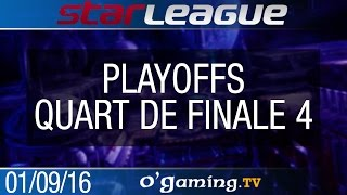 Quart de finale 4 - 2016 SSL S2 Challenge - Playoffs Ro8