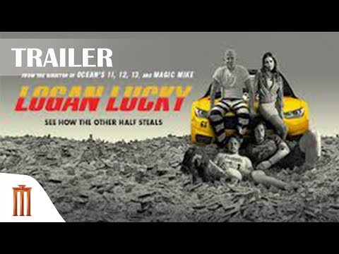 ตัวอย่างหนัง Logan Lucky แผนปล้นลัคกี้ โชคดีนะโลแกน (ซับไทย) Major Group