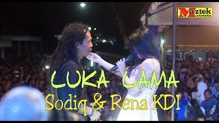 Video LUKA LAMA Sodiq & Rena KDI MP3, 3GP, MP4, WEBM, AVI, FLV Juli 2018
