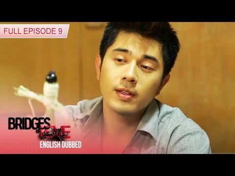 Full Episode 9 | Bridges of Love English Dubbed