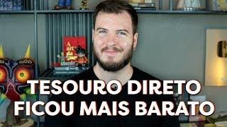 A TAXA DO TESOURO DIRETO BAIXOU!   Foi o suficiente?