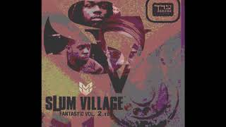 Slum Village - Eyes Up