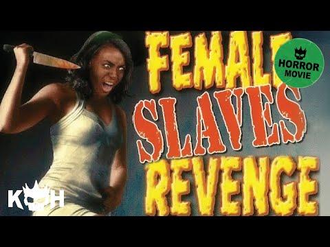 Female Slaves Revenge | Full Horror Movie (видео)