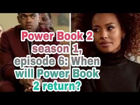 Power Book 2 season 1, episode 6: When will Power Book 2 return?