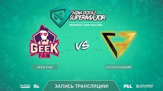 Geek Fam vs Clutch Gamers, China Super Major SEA Qual, game 2 [Maelstorm, Inmate]
