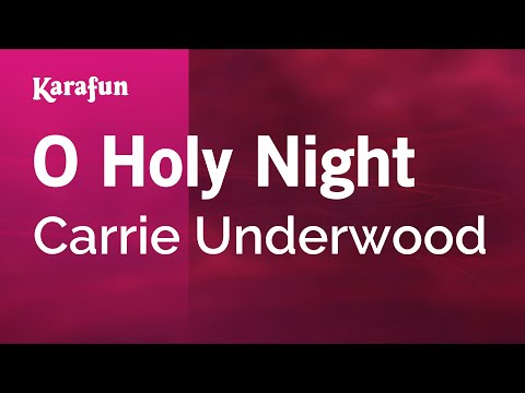 carrie underwood christmas songs oh holy night lyrics