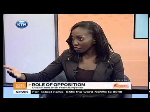 Sunrise - Role of opposition with Franscis Nyenze