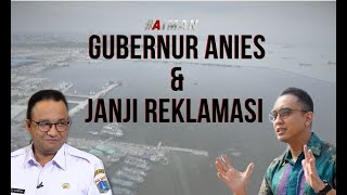 Download Video Gubernur Anies & Janji Reklamasi - AIMAN (1) MP3 3GP MP4
