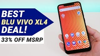 BLU Vivo XL4 - Massive Price Drop! (33% off MSRP)