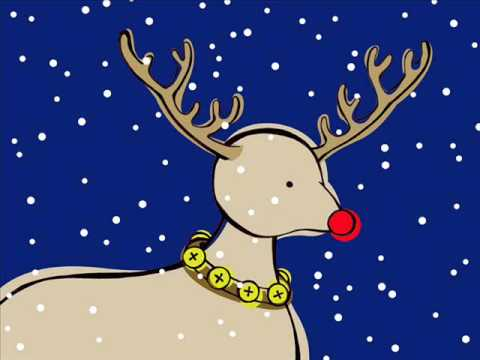 Rudolf - Song: Rudolf the Rednosed Reindeer.