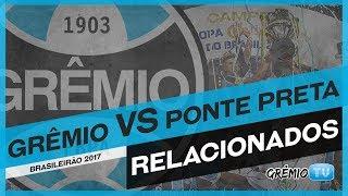 Confira os relacionados do Tricolor para a partida contra a Ponte Preta na Arena, o jogo é válido pela 14ª rodada do...
