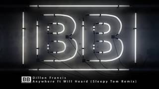 SPOTIFY - http://dillonfrancis.fm/AnywhereSpotify APPLE MUSIC - http://dillonfrancis.fm/AnywhereAppleMusic Follow Black Butter Website→ http://black-butter.c...