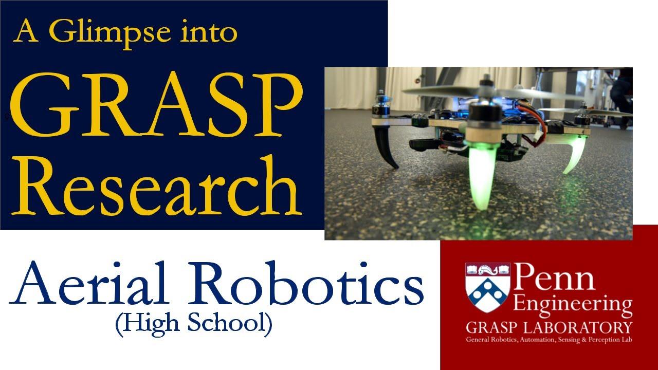 A Glimpse into GRASP Research: Aerial Robotics