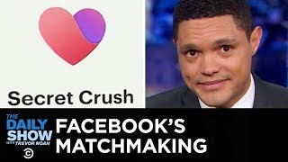 Facebook's Secret Crush Announcement & New Zealand's Super Sexy Accent | The Daily Show