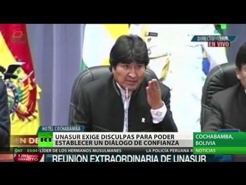 La Unasur exige disculpas públicas de Francia, Italia, Portugal y España por el caso Morales