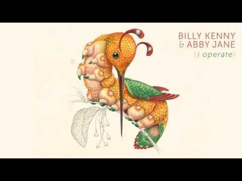 Billy Kenny & Abby Jane - I Operate [OFFICIAL AUDIO]