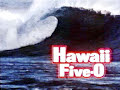 Hawaii Five-O Theme Song  Hawaii Five-O Theme Song