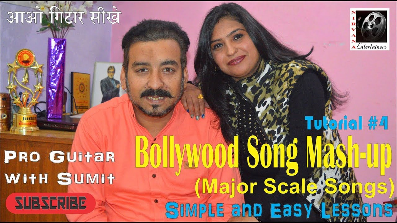 Bollywood Songs Mashup – A Romantic Journey I Pro Guitar with Sumit I Guitar Lessson #4