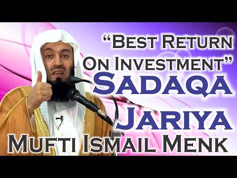 """Best Return On Investment"" – Sadaqa Jariya – Mufti Ismail Menk"