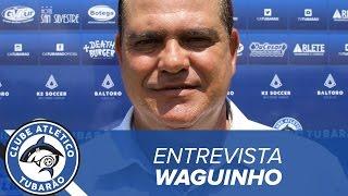 [ENTREVISTA] Técnico Waguinho Dias | TV Tubarão