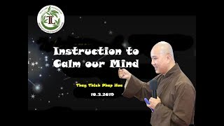 Instruction to Calm our Mind - Thay Thich Phap Hoa (10. 3. 2019)