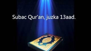 Subac Quraan Oo Kaamil Ah, Juzka 13aad