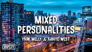 YNW Melly ft. Kanye West - Mixed Personalities (Lyrics)