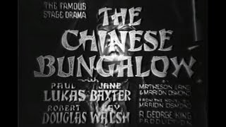 Drama Movie - The Chinese Bungalow (1940)