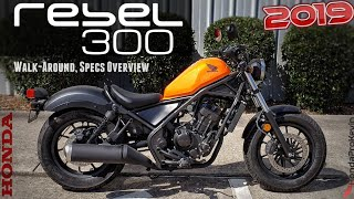 5. 2019 Honda Rebel 300 Review of Specs / Walk-Around | Cruiser / Motorcycle - CMX300