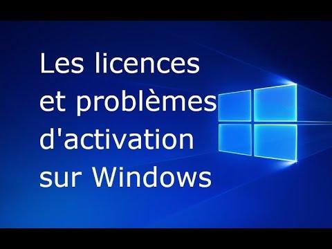 Licence Windows et problèmes d'activation