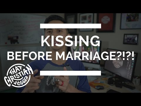 Should Christians Kiss Before Marriage? | Christian Dating Physical Boundaries