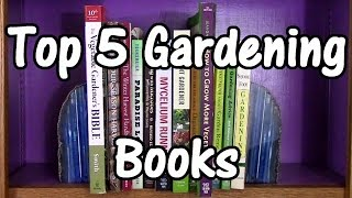 My Top 5 Gardening Books & Current Reading List (One Straw Revolution,Teaming With Microbes,& More)