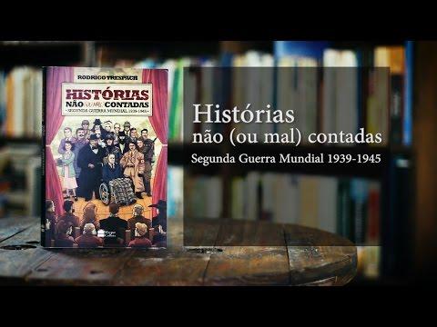 BOOKTRAILER: Histórias não (ou mal) contadas: Segunda Guerra Mundial