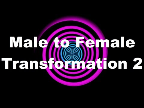 Hypnosis: Male to Female Transformation 2 (Request) (видео)