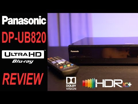 PANASONIC DP-UB820 4K Blu-Ray Player | Best Player of 2018?