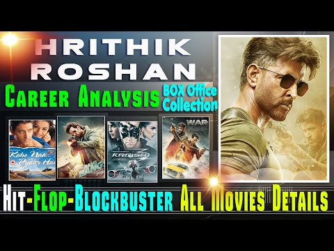 Hrithik Roshan Box Office Collection Analysis Hit and Flop Blockbuster All Movies List. #WAR