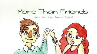 Jason Mraz - More Than Friends (feat. Meghan Trainor) LYRICS