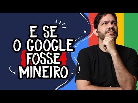 E se o Google fosse mineiro?