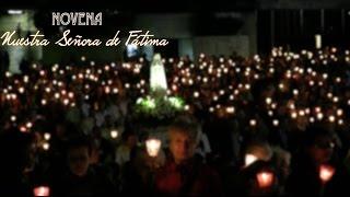 NOVENA A NUESTRA SEÑORA DE FÁTIMA - DÍA 1