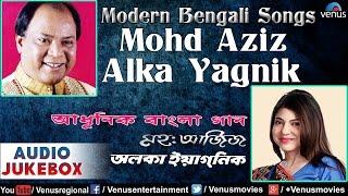 Mohd Aziz  Alka Yagnik  Popular Modern Bengali Songs Audio Jukebox