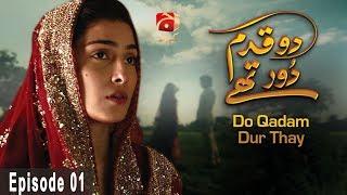 Video Do Qadam Dur Thay - Episode 01 | GEO KAHANI MP3, 3GP, MP4, WEBM, AVI, FLV Januari 2019
