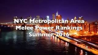 NYC Metropolitan Area SSBM Power Rankings Video – Summer 2016